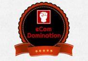 ecom domination